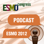 ESMO 2012 podcasts