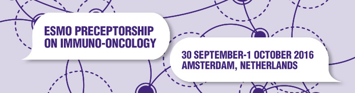 ESMO Preceptorship on Immuno-Oncology Amsterdam 2016
