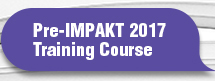 Pre-IMPAKT 2017 Training Course