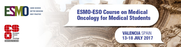ESMO-ESO Course on Medical Oncology for Medical Students 2017
