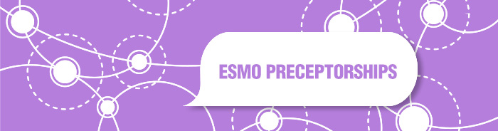ESMO Preceptorship for oncologists