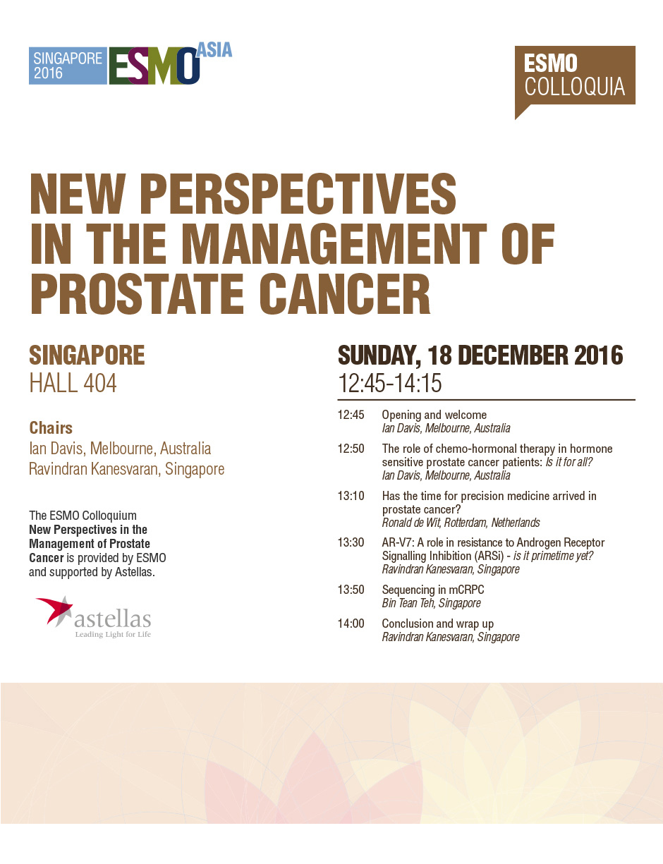 ESMO Asia 2016 Colloquia New Perspectives in the Management of Prostate Cancer