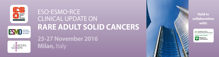 ESO-ESMO-RCE Clinical Update on Rare Adult Solid Cancers 2016