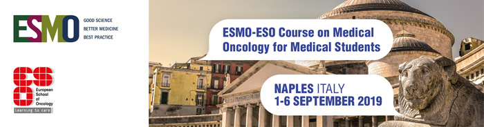 ESMO-ESO Student Course on Medical Oncology Naples 2019