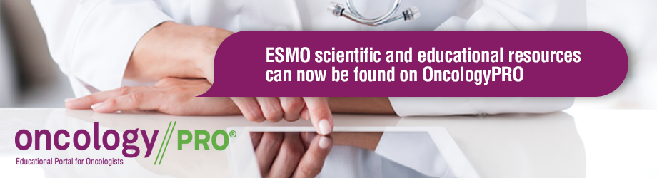 ESMO scientific and educational resources can now be found on OncologyPRO